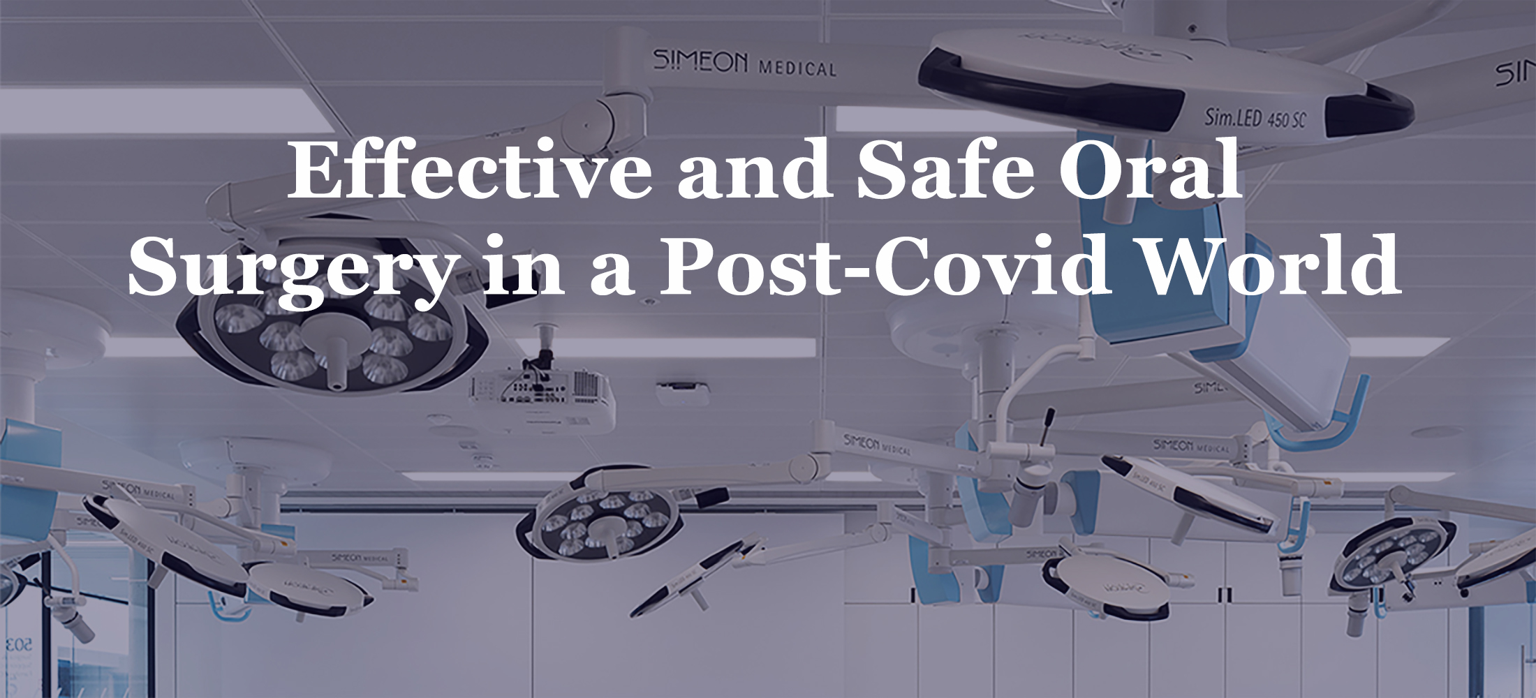 Effective and Safe Oral Surgery in a Post-Covid World